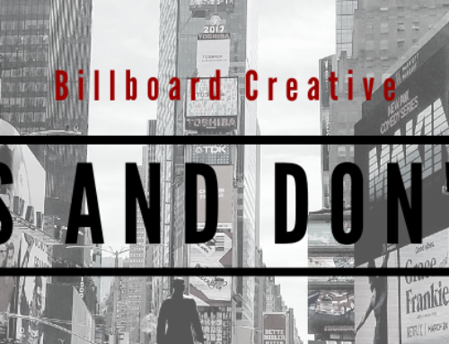 Billboard Creative Dos and Don'ts